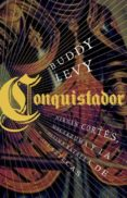 CONQUISTADOR - 9788483068649 - BUDDY LEVY