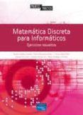 MATEMATICA DISCRETA PARA INFORMATICOS - 9788483223949 - VV.AA.