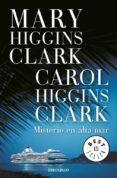 MISTERIO EN ALTA MAR - 9788483467749 - MARY HIGGINS CLARK