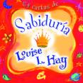 SABIDURÍA - 9788484455349 - LOUISE L. HAY