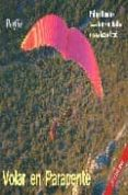 VOLAR EN PARAPENTE (3ª ED.) - 9788487695049 - PHILIPPE MERMOUX