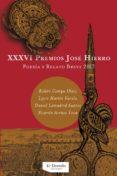 XXXVI PREMIOS JOSE HIERRO: POESIA Y RELATOS BREVES 2017 - 9788494682049 - VV.AA.