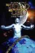 LA EDAD DE ORO (LIBRO I) - 9788496173149 - JOHN C. WRIGHT