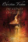 DESTINO OSCURO - 9788496711549 - CHRISTINE FEEHAN