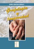 GRAFOLOGIA Y LONGEVIDAD - 9788497274449 - ISABEL SANCHEZ-BERNUY