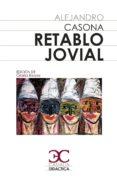 retablo jovial-alejandro casona-9788497408349