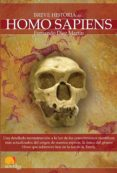HOMO SAPIENS (BREVE HISTORIA DEL...) - 9788497637749 - FERNANDO DIEZ MARTIN