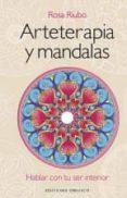 ARTETERAPIA Y MANDALAS (+ DVD) - 9788497779449 - ROSA MARIA RIUBO