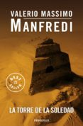 LA TORRE DE LA SOLEDAD - 9788497939249 - VALERIO MASSIMO MANFREDI