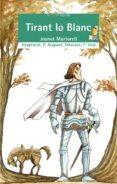 TIRANT LO BLANC - 9788498240849 - JOANOT MARTORELL