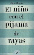 EL NIÑO CON EL PIJAMA DE RAYAS - 9788498382549 - JOHN BOYNE