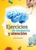 EJERCICIOS DE MEMORIA Y ATENCIÓN - 9788499107349 - FRANCISCA SALAS BAENA