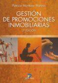 gestión de promociones inmobiliarias. 2ª ed. (ebook)-patricio montoya mateos-9788499699349