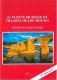 EL PUENTE MUDÉJAR DE VILLARTA DE LOS MONTES - 9788499839349 - THEOFILO ACEDO DIAZ