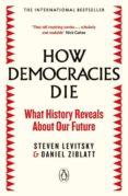 HOW DEMOCRACIES DIE - 9780241381359 - STEVEN LEVITSKY
