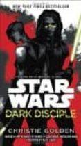 STAR WARS: DARK DISCIPLE - 9781101884959 - CHRISTIE GOLDEN