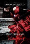 Descargar archivo ebook gratis DOCHTER VAN DE VAMPIER