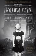HOLLOW CITY: THE SECOND NOVEL OF MISS PEREGRINE S CHILDREN - 9781594747359 - RANSOM RIGGS