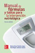 MANUAL DE FÓRMULAS Y TABLAS PARA LA INTERVENCIÓN NUTRIOLÓGICA - 9786071512659 - ANGEL LEDESMA