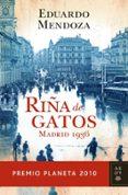 RIÑA DE GATOS (PREMIO PLANETA 2010) - 9788408097259 - EDUARDO MENDOZA
