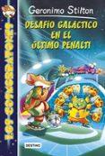 LOS COSMORRATONES 4: DESAFIO GALACTICO EN EL ULTIMO PENALTI - 9788408136859 - GERONIMO STILTON