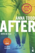 AFTER: ANTES DE ELLA (SERIE AFTER) - 9788408187059 - ANNA TODD