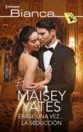 érase una vez… la seducción (ebook)-maisey yates-9788413075259