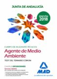 CUERPO DE AYUDANTES TECNICOS ESPECIALIDAD AGENTES DE MEDIO AMBIENTE DE LA JUNTA DE ANDALUCIA: TEST DEL TEMARIO COMUN - 9788414222959 - VV.AA.