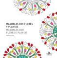 MANDALAS CON FLORES Y PLANTAS - 9788415227359 - VV.AA.