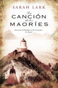 LA CANCIÓN DE LOS MAORÍES (TRILOGÍA DE LA NUBE BLANCA 2) (EBOOK) - 9788415389859 - SARAH LARK