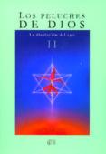 LOS PELUCHES DE DIOS II - 9788415546559 - FRANCISCO JOSE ORTEGA ESTRELLA