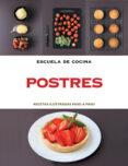 ESCUELA DE COCINA POSTRES - 9788415989059 - VV.AA.