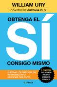 OBTENGA EL SÍ CONSIGO MISMO - 9788416029259 - WILLIAM URY