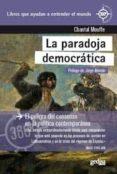 LA PARADOJA DEMOCRATICA: EL PELIGRO DEL CONSENSO EN LA POLITICA CONTEMPORANEA - 9788416572359 - CHANTAL MOUFFE