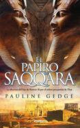 EL PAPIRO DE SAQQARA - 9788416970759 - PAULINE GEDGE
