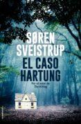 EL CASO HARTUNG - 9788417305659 - SOREN SVEISTRUP