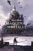MÁQUINAS MORTALES (MORTAL ENGINES 1) (EBOOK) - 9788420486659 - PHILIP REEVE