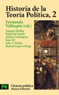 HISTORIA DE LA TEORIA POLITICA (VOL. 2): ESTADO Y TEORIA POLITICA MODERNA - 9788420673059 - VV.AA.
