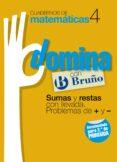 CUADERNOS DOMINA MATEMATICAS 4 SUMAS Y RESTAS CON LLEVADA. PROBLE MAS DE + Y - - 9788421669259 - VV.AA.