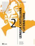 LENGUA CASTELLANA 2º BACHILLERATO COOFICIAL  (ED 2016) - 9788421851159 - VV.AA.
