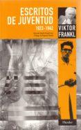 ESCRITOS DE JUVENTUD (1923-1942) - 9788425425059 - VIKTOR E. FRANKL