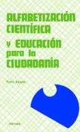 alfabetización científica y educación para la ciudadanía (ebook)-tusta aguilar-9788427716759