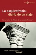 la esquizofrenia (ebook)-miguel gonzalez purroy-9788433034359