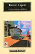 OTRAS VOCES, OTROS AMBITOS - 9788433914859 - TRUMAN CAPOTE