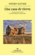 una casa de tierra (ebook)-woody guthrie-9788433934659