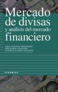 MERCADO DE DIVISAS Y ANALISIS DEL MERCADO FINANCIERO - 9788436815559 - SARA GONZALEZ FERNANDEZ