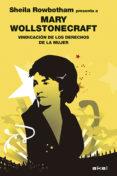 VINDICACION DE LOS DERECHOS DE LA MUJER - 9788446039259 - MARY WOLLSTONECRAFT
