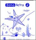 BONA LLETRA 2 EDUCACIO PRIMARIA C.INICIAL QUADERN ACTIVITATS - 9788448130459 - VV.AA.