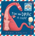 TINC UN DRAC A CASA! - 9788466144759 - EMMA YARLETT