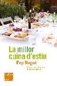 LA MILLOR CUINA D ESTIU - 9788466407359 - PEP NOGUE
